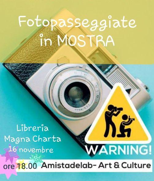 """Anzio. Sabato 16 novembre """"Fotopasseggiate"""" in mostra alla Libreria Magna Charta - InLiberaUscita.it"""
